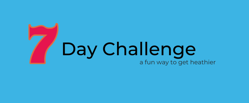 Contains the number 7 and the words day challenge